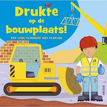 hardback flapboekje 'Drukte op de bouwplaats!' van Deltas